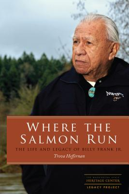 Where the Salmon Run: The Life and Legacy of Bill Frank Jr. Cover Image