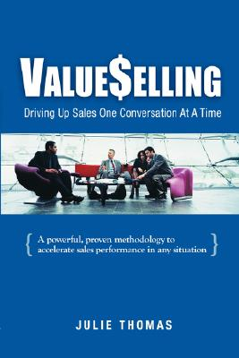 ValueSelling: Driving Up Sales One Conversation At A Time Cover Image