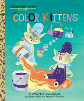 The Color Kittens (Little Golden Book) Cover Image