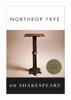 Northrop Frye on Shakespeare Cover Image