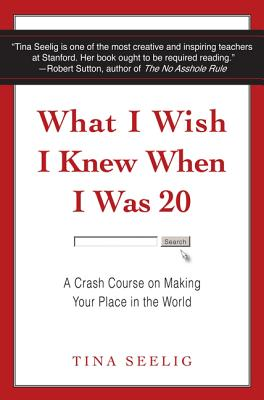What I Wish I Knew When I Was 20 Intl: A Crash Course on Making Your Place in the World Cover Image