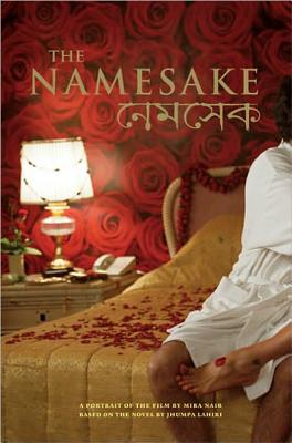 The Namesake: A Portrait of the Film (Newmarket Pictorial Moviebook) Cover Image