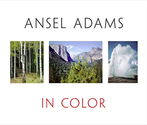 Ansel Adams in Color Cover Image