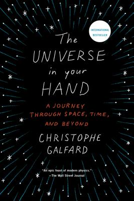 The Universe in Your Hand: A Journey Through Space, Time, and Beyond cover