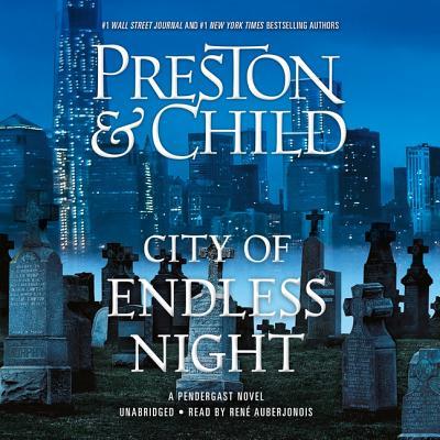 City of Endless Night Lib/E (Pendergast Novels #18) Cover Image