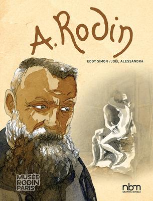 Rodin (NBM Comics Biographies)