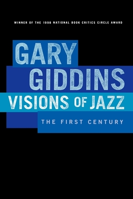 Visions of Jazz: The First Century Cover Image