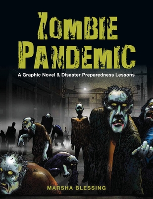 Zombie Pandemic: A Graphic Novel & Disaster Preparedness Lessons Cover Image