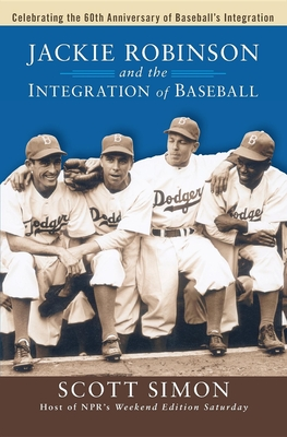 Jackie Robinson and the Integration of Baseball Cover
