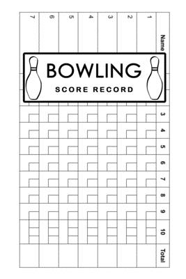Bowling Score Record: Bowling Game Record Book, Bowler Score Keeper, Best gift for Bowlers, Bowling lovers, players who bowl 10 frames Cover Image