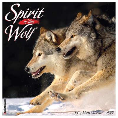 Spirit of the Wolf 2021 Wall Calendar Cover Image