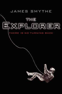 The Explorer (The Anomaly Quartet #1) Cover Image