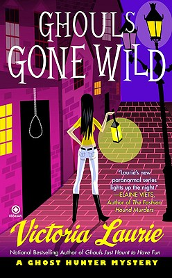 Ghouls Gone Wild: A Ghost Hunter Mystery Cover Image