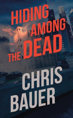 Cover for Hiding Among the Dead