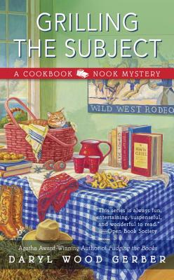 Grilling the Subject (A Cookbook Nook Mystery #5) Cover Image