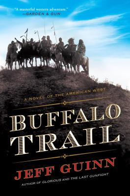 Buffalo Trail: A Novel of the American West Cover Image