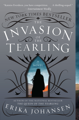 The Invasion of the Tearling: A Novel (Queen of the Tearling, The #2) Cover Image