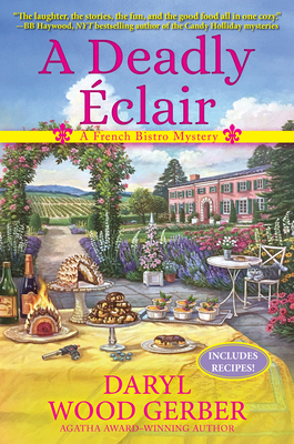 A Deadly Eclair: A French Bistro Mystery Cover Image