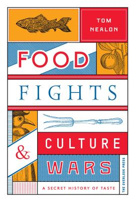 Food Fights & Culture Wars: A Secret History of Taste image_path