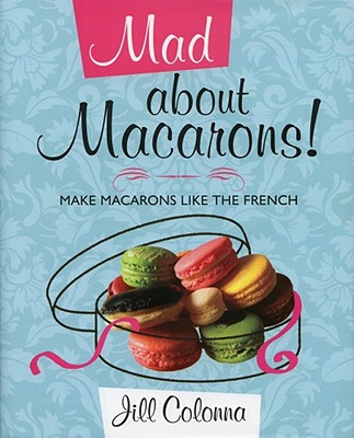 Mad about Macarons! Cover