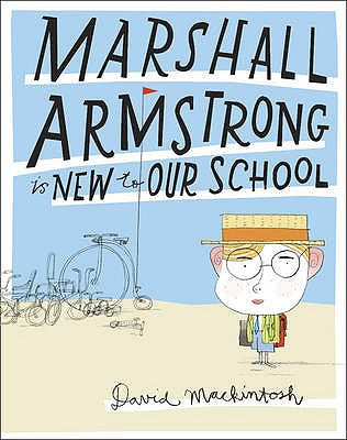 Marshall Armstrong Is New to Our School Cover