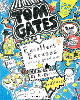 Cover for Excellent Excuses (and Other Good Stuff) (Tom Gates)