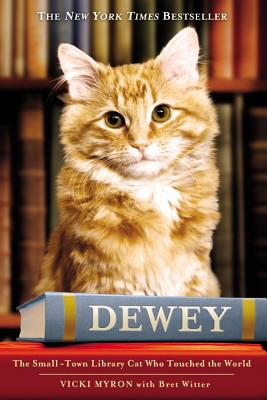 Dewey: The Small-Town Library Cat Who Touched the World Cover Image