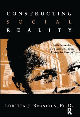 Constructing Social Reality: Self Portraits of Poor Black Adolescents Cover Image