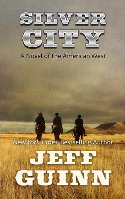 Silver City: A Novel of the American West (Cash McLendon Novel (DB Only) #3) Cover Image