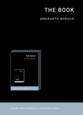 The Book (MIT Press Essential Knowledge) Cover Image