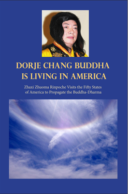 H.H. Dorje Chang Buddha III Is Living in America Cover