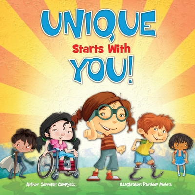Unique Starts with YOU!: Unique - being the only one of its kind; unlike anything else. Cover Image