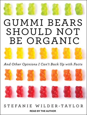 Cover for Gummi Bears Should Not Be Organic