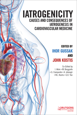 Iatrogenicity: Causes and Consequences of Iatrogenesis in Cardiovascular Medicine Cover Image