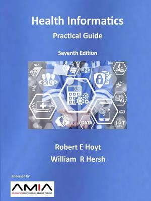 Health Informatics: Practical Guide Seventh Edition Cover Image