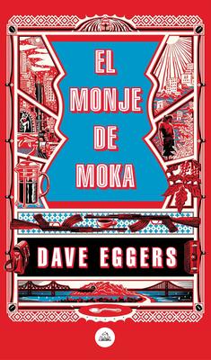 El monje de Moka / The Monk of Mokha Cover Image