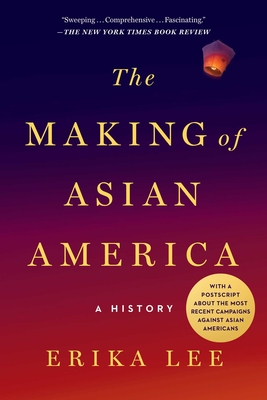 The Making of Asian America: A History Cover Image