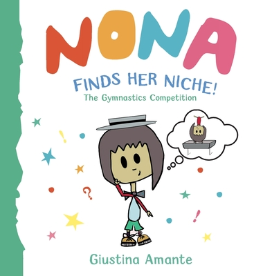 Nona Finds Her Niche: The Gymnastics Competition Cover Image