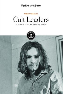 Cult Leaders: Charles Manson, Jim Jones and Others Cover Image