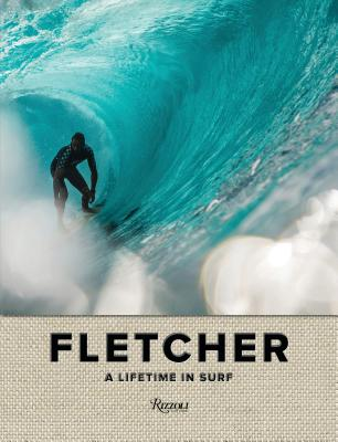 Fletcher: A Lifetime in Surf Cover Image