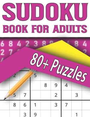 Sudoku Book For Adults: Sudoku Puzzle Book for Adults-Easy to Hard Sudoku Puzzles Cover Image