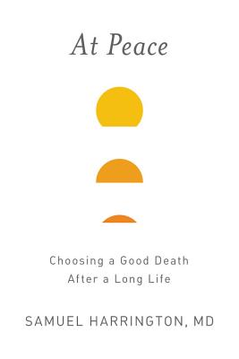 At Peace: Choosing a Good Death After a Long Life Cover Image
