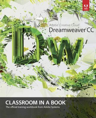Adobe Dreamweaver CC Classroom in a BookAdobe Creative Team, James J. Maivald, Kordes Adobe Creative Team