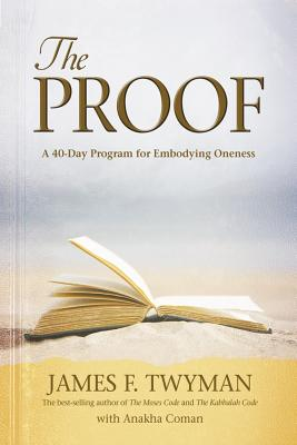 The Proof: A 40-Day Program for Embodying Oneness Cover Image