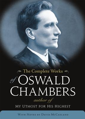 The Complete Works of Oswald Chambers Cover Image