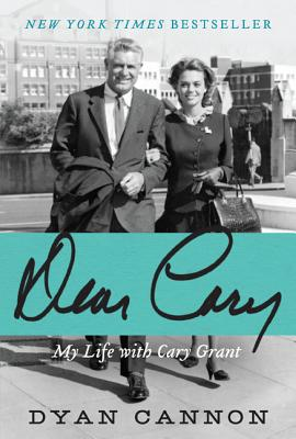 Dear Cary: My Life with Cary Grant Cover Image