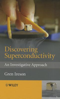 Discovering Superconductivity: An Investigative Approach Cover Image