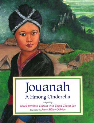 Jouanah: A Hmong Cinderella Cover Image