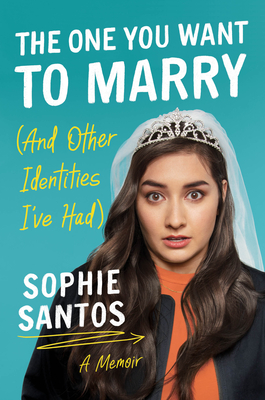 The One You Want to Marry (and Other Identities I've Had): A Memoir Cover Image
