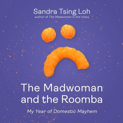 The Madwoman and the Roomba: My Year of Domestic Mayhem cover